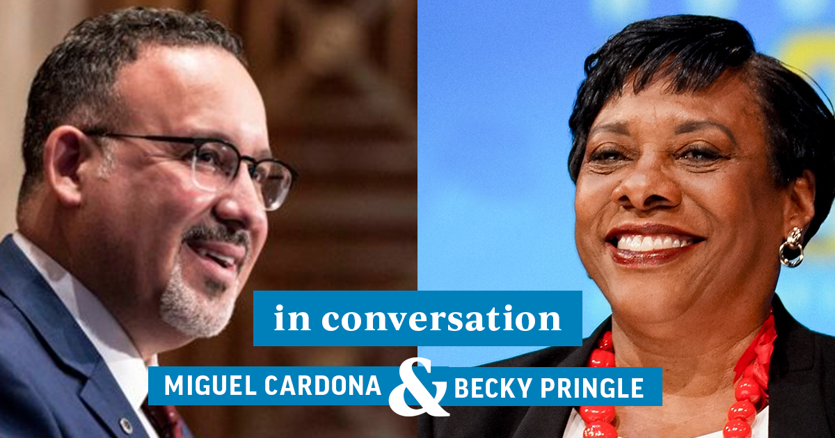 Miguel Cardona and Becky Pringle In Conversation
