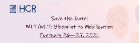 "Test Reads, ""Save the Date! MLT/WLT: Blueprint for Mobilization, February 26-27,2021"