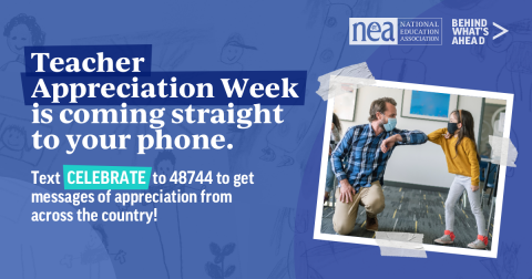 Text CELEBRATE to 48744 to participate in Teacher Appreciation Week.